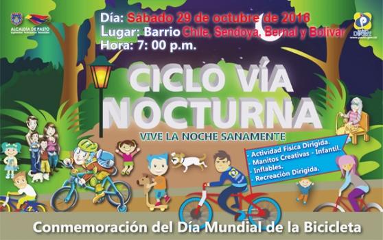 Actividades para Compartir en Familia: Pasto Deporte Desarrollará la Sexta Ciclovía Nocturna en el Barrios Chile, Sendoya, Bernal y Bolivar
