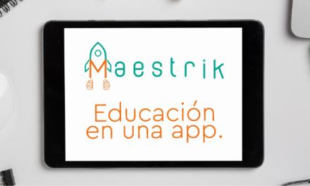 Maestrik educación personalizada a través de una App