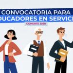 Convocatoria para educadores en servicio
