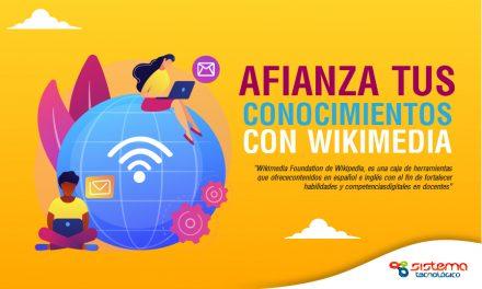 Afianza tus conocimientos con Wikimedia