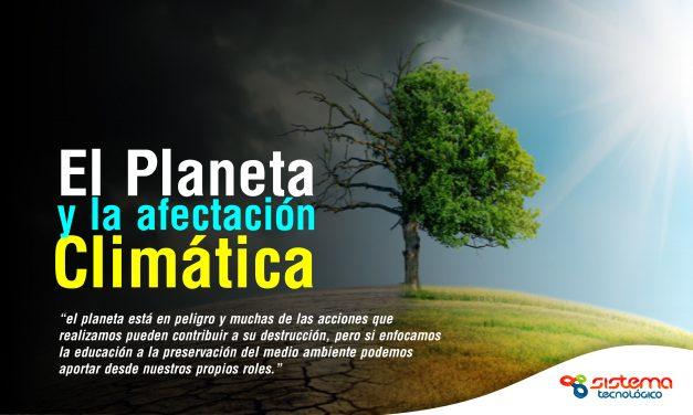 El planeta y la afectación climática