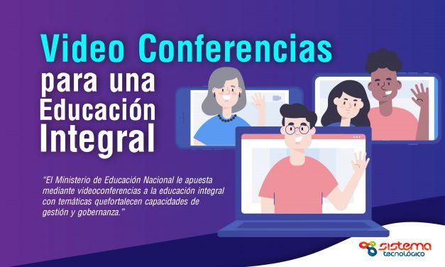 Videoconferencias para una educación integral